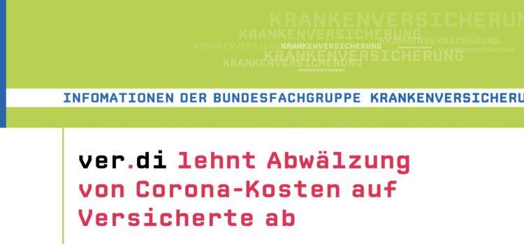 Flugblatt: ver.di lehnt Abwälzung von Corona-Kosten auf Versicherte ab