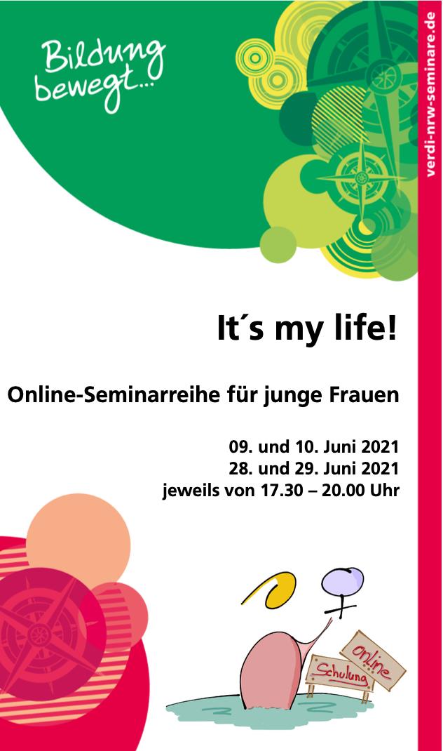 It's my life - Online-Seminarreihe für junge Frauen