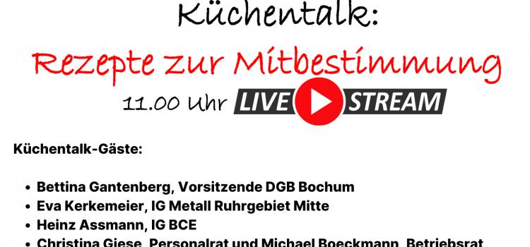 1. Mai 2021 - #SolidaritätIstZukunft - DGB in Bochum lädt ein zum Küchentalk: Rezepte zur Mitbestimmung