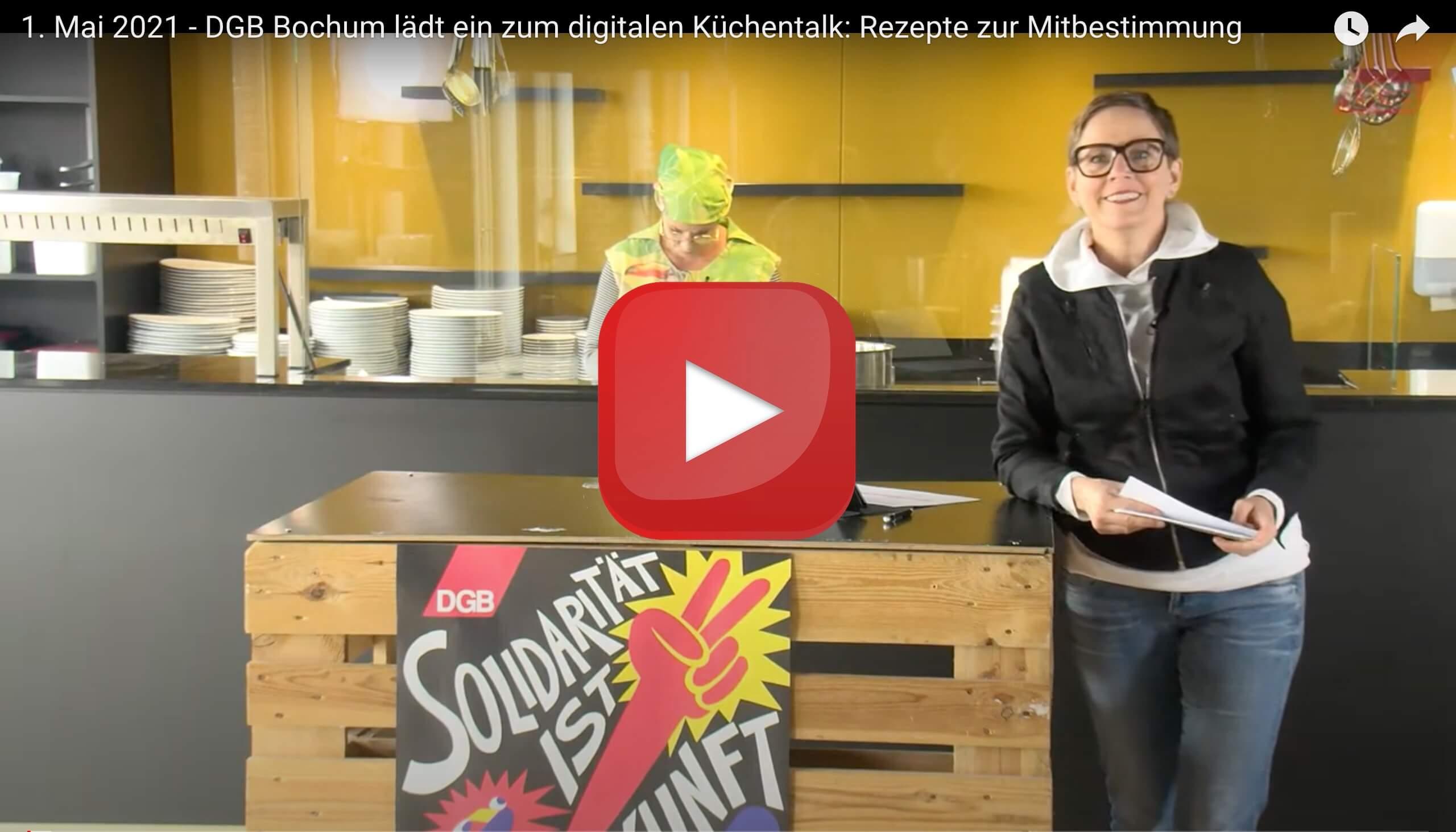 DGB Bochum: Küchentalk - Rezepte zur Mitbestimmung (zum 1. Mai 2021)